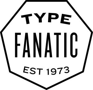Type Fanatic